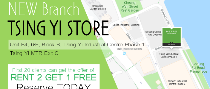 Metropolitan Storage: Early Bird Offer for New Tsing Yi Store